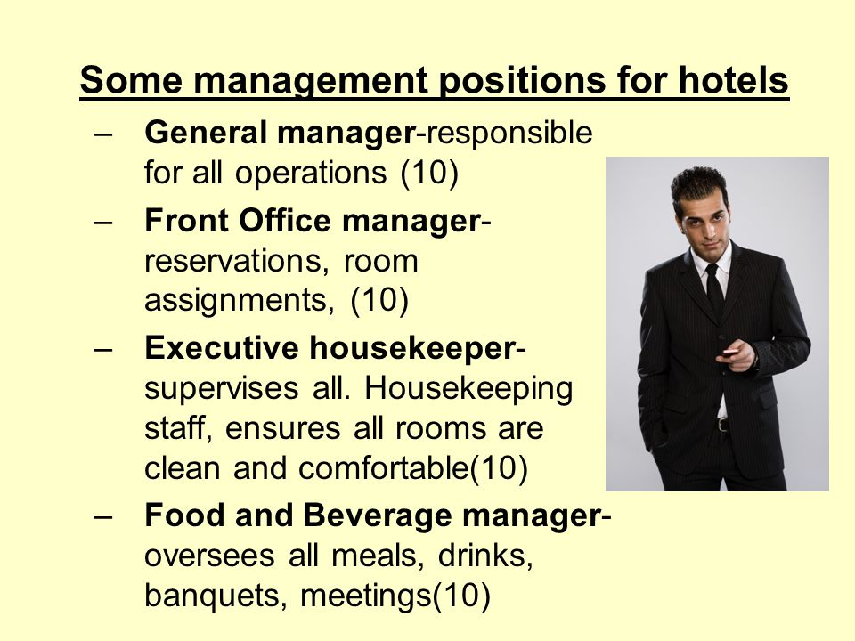 Some management positions for hotels