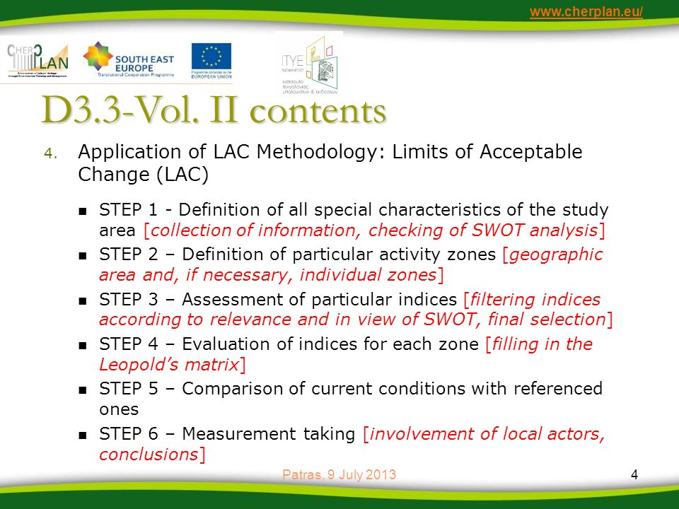 www.cherplan.eu/ D3.3-Vol. II contents. Application of LAC Methodology: Limits of Acceptable Change (LAC)