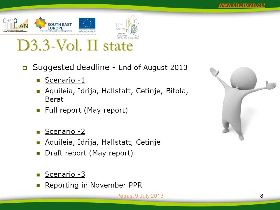 D3.3-Vol. II state Suggested deadline - End of August 2013 Scenario -1