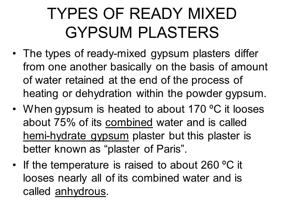 Types Of Gypsum ~ Pre mixed gypsum plasters ppt download