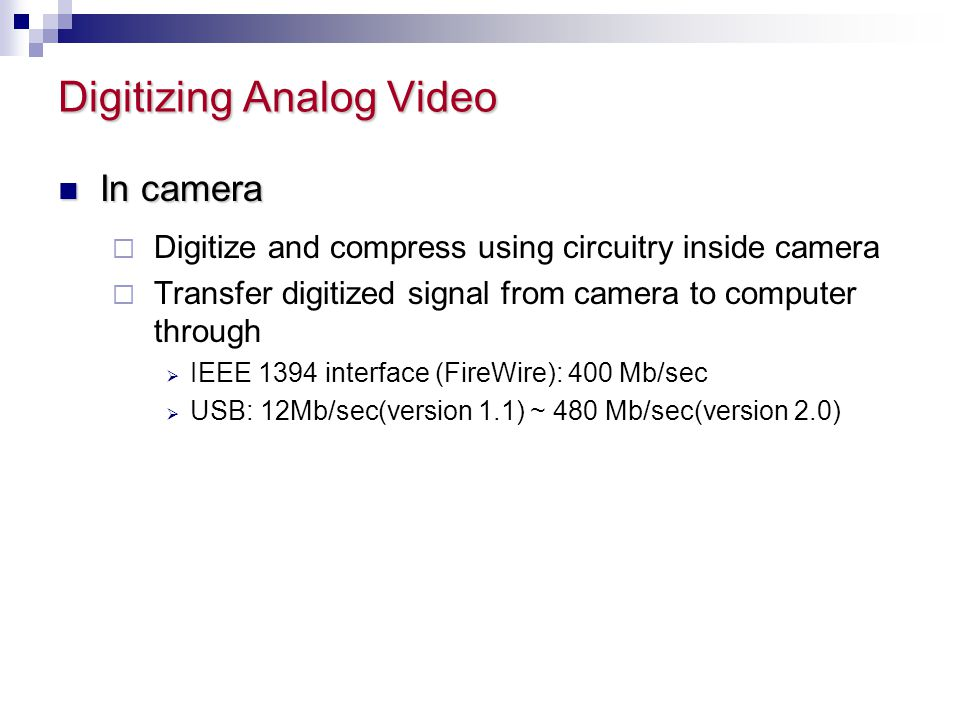 Digitizing Analog Video