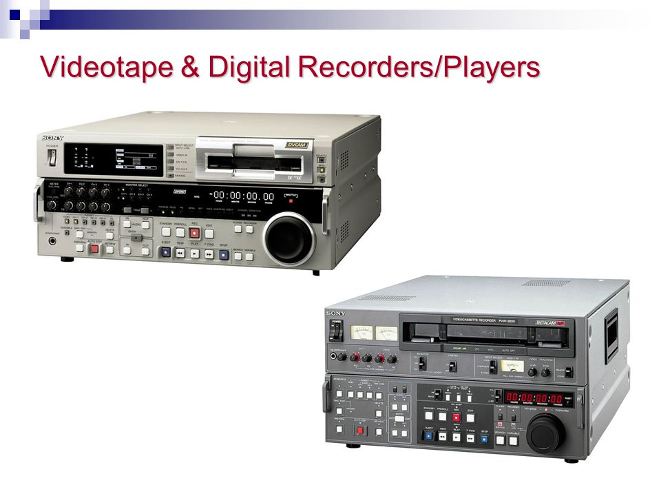 Videotape & Digital Recorders/Players