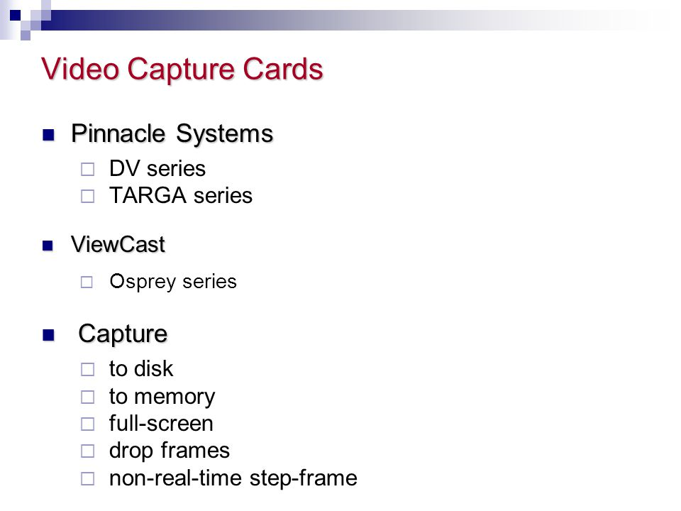 Video Capture Cards Pinnacle Systems Capture DV series TARGA series