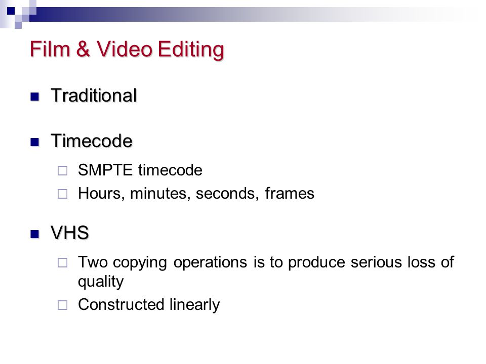 Film & Video Editing Traditional Timecode VHS SMPTE timecode