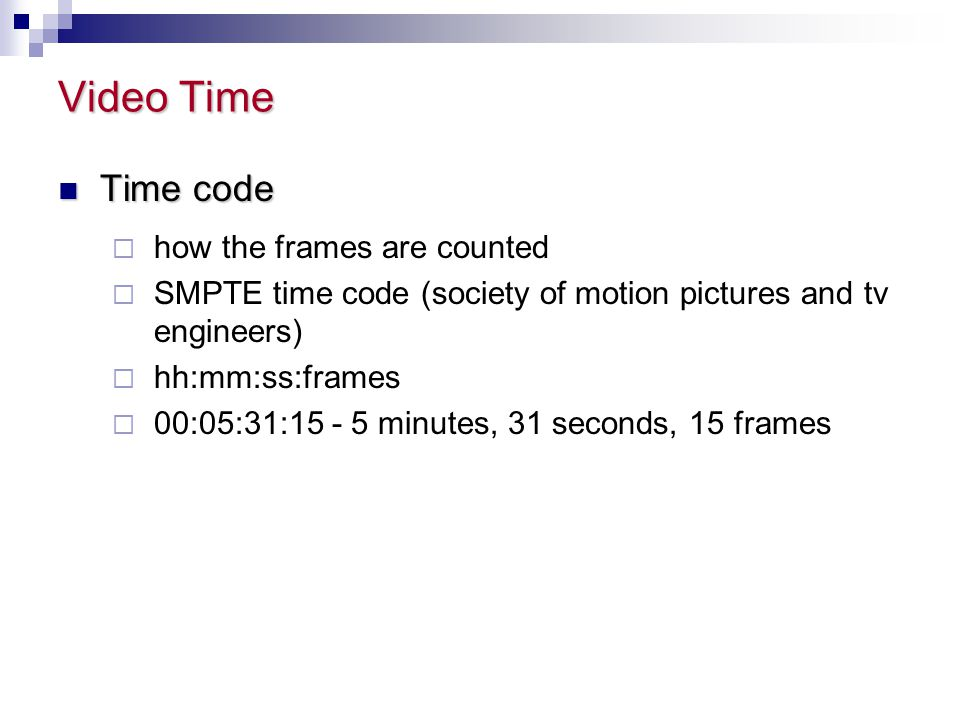 Video Time Time code how the frames are counted