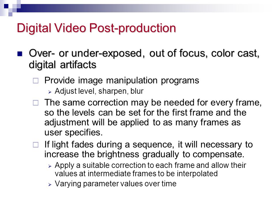 Digital Video Post-production