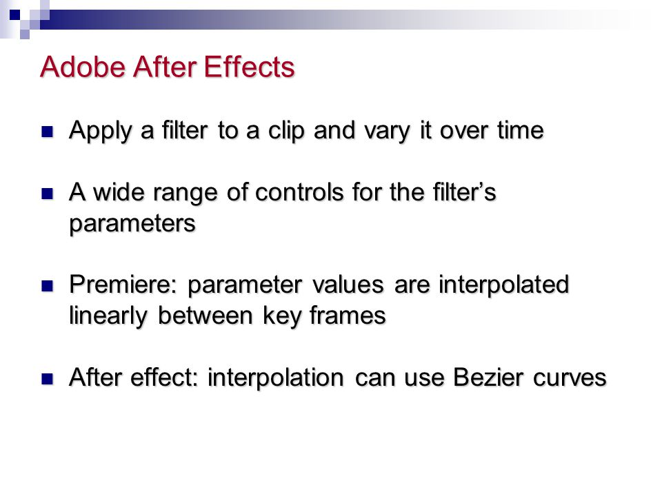 Adobe After Effects Apply a filter to a clip and vary it over time