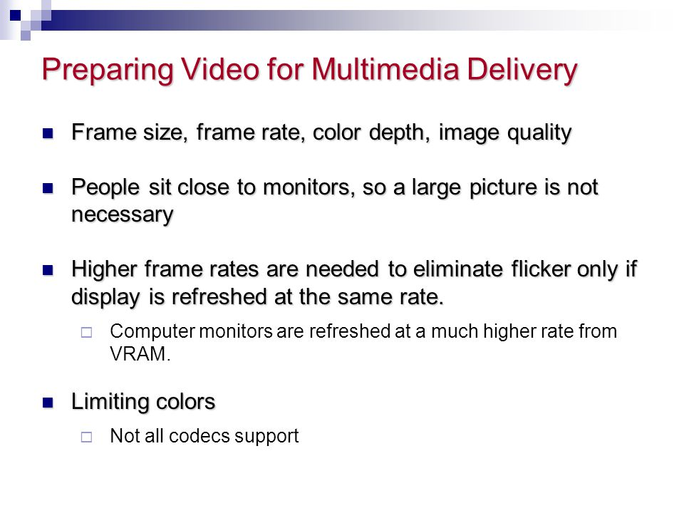 Preparing Video for Multimedia Delivery