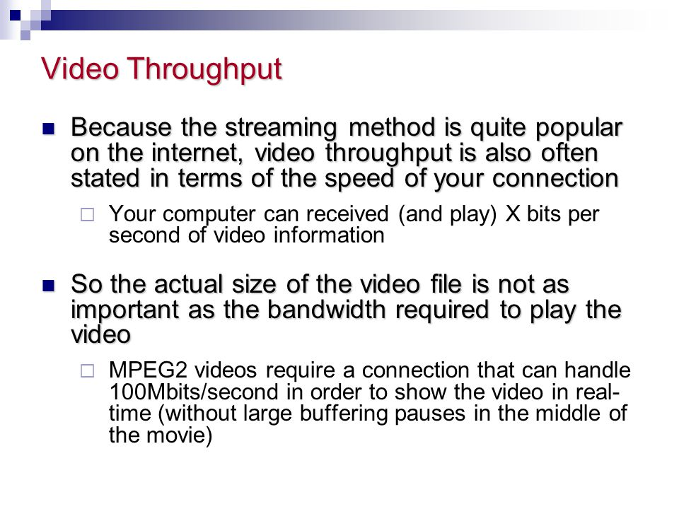 Video Throughput