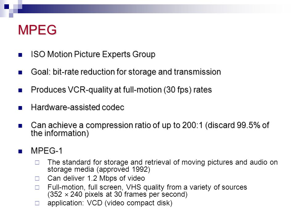 MPEG ISO Motion Picture Experts Group