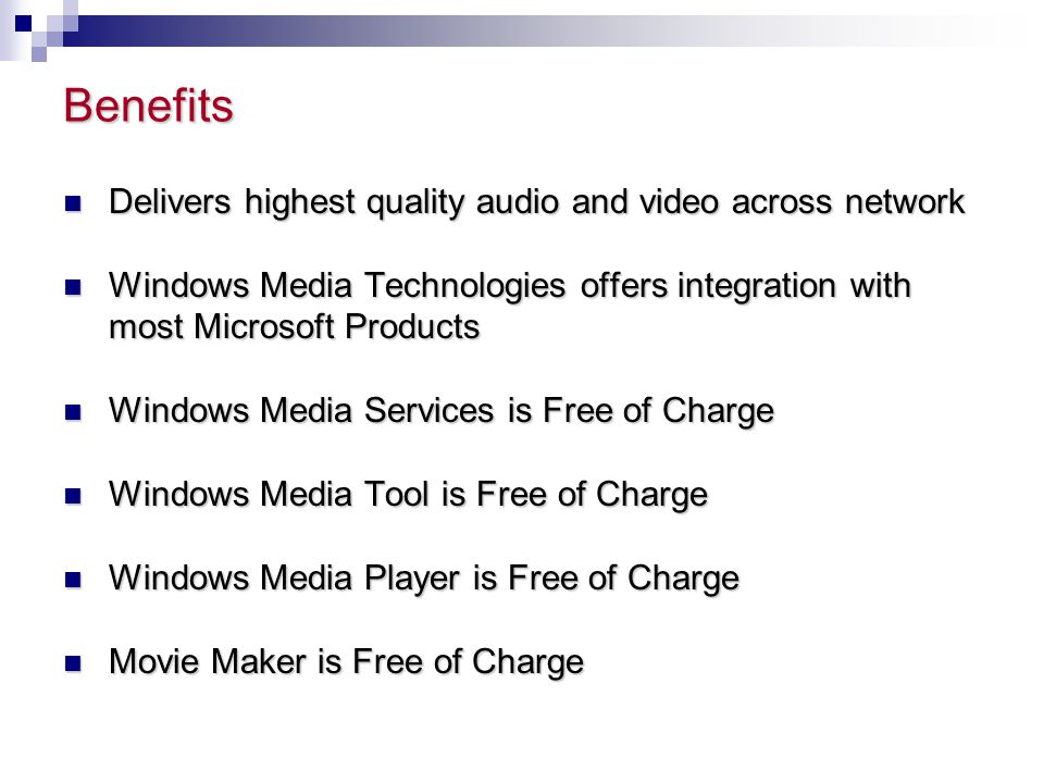 Benefits Delivers highest quality audio and video across network