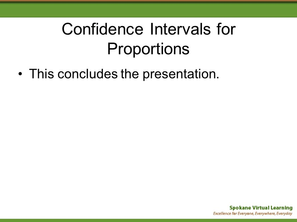 confidence intervals for proportions ppt video online download. Black Bedroom Furniture Sets. Home Design Ideas
