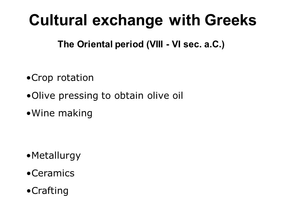 Cultural exchange with Greeks