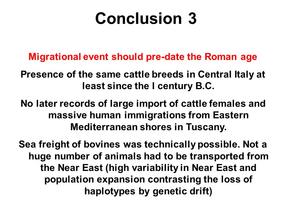Migrational event should pre-date the Roman age