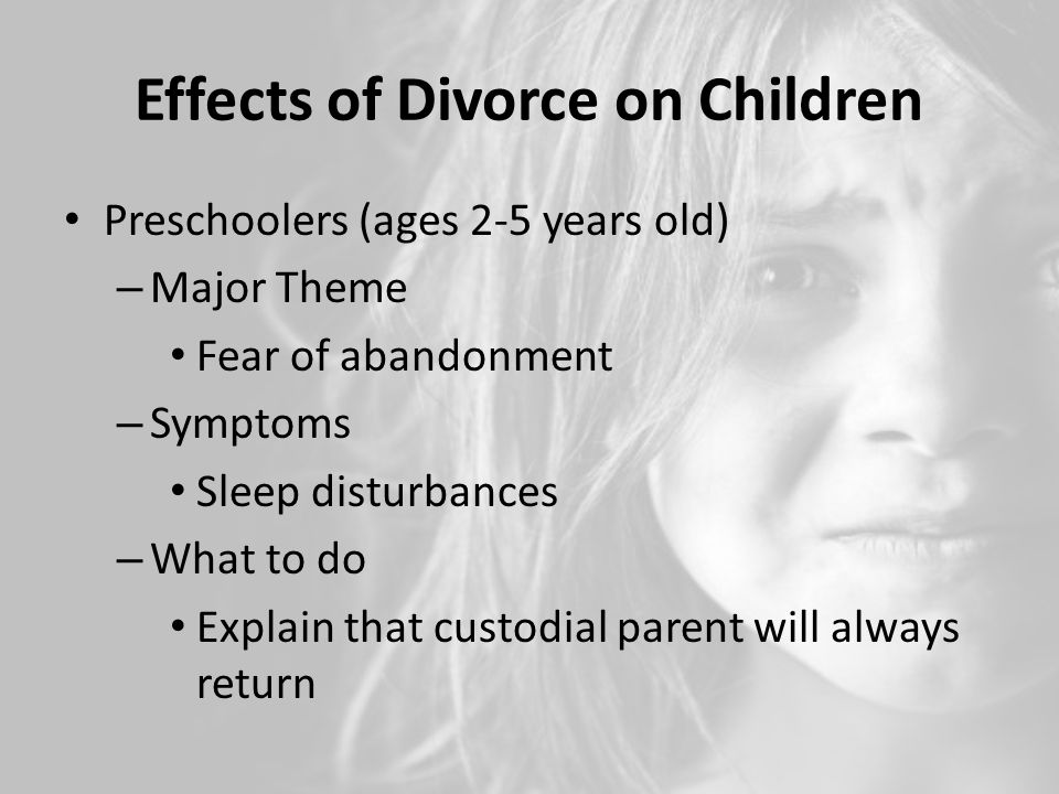 the effects of divorce on young Divorce not only effects the children, the parents (the couple), but has an  the  younger the child, the more likely the child will have difficulty.