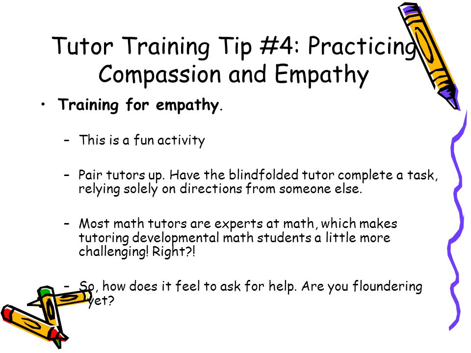 Tutor Training Tip #4: Practicing Compassion and Empathy