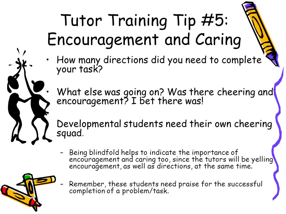 Tutor Training Tip #5: Encouragement and Caring