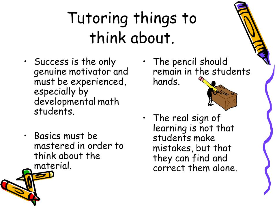 Tutoring things to think about.
