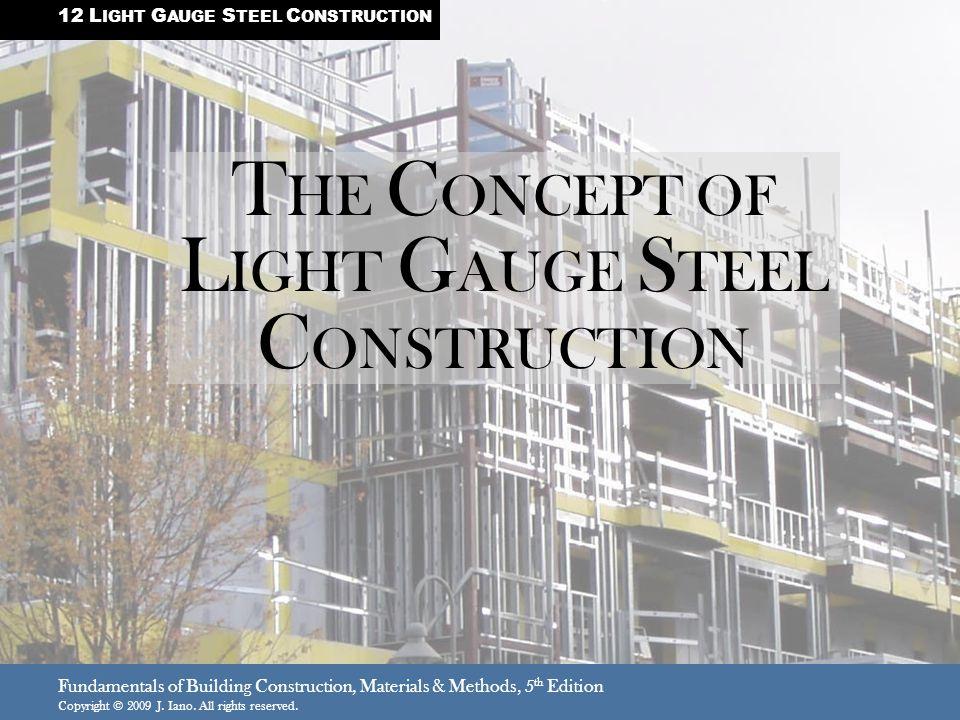 THE CONCEPT OF LIGHT GAUGE STEEL CONSTRUCTION