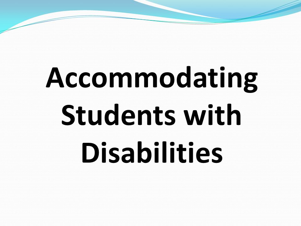 accommodating students with disabilities in online courses In addition to providing notification and documenting the needs for accommodation(s), students with disabilities also have the standards for courses.