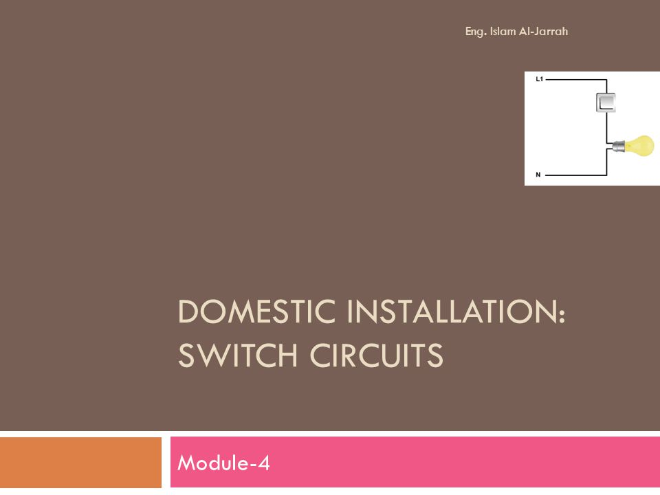 Domestic Installation: Switch Circuits