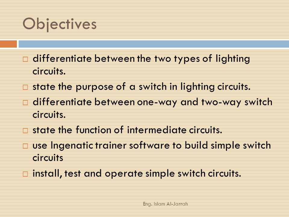 Objectives differentiate between the two types of lighting circuits.