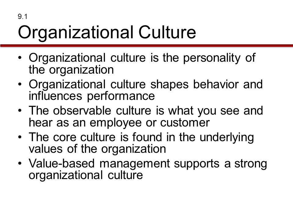 Organizational culture and values