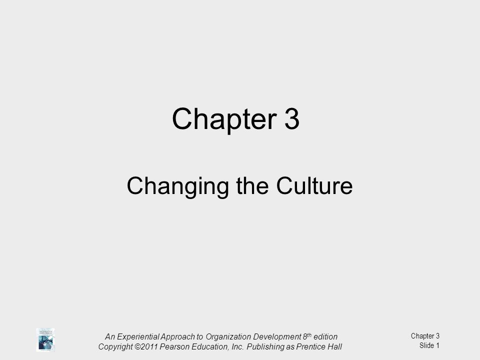 Chapter 3 Changing the Culture