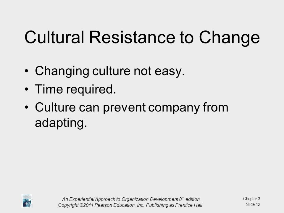 Cultural Resistance to Change