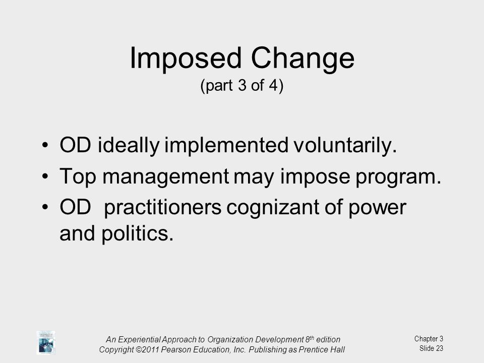 Imposed Change (part 3 of 4)