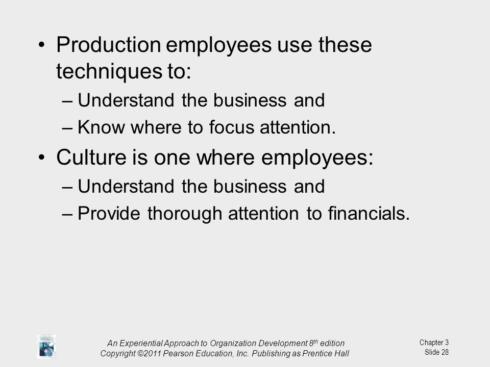 Production employees use these techniques to: