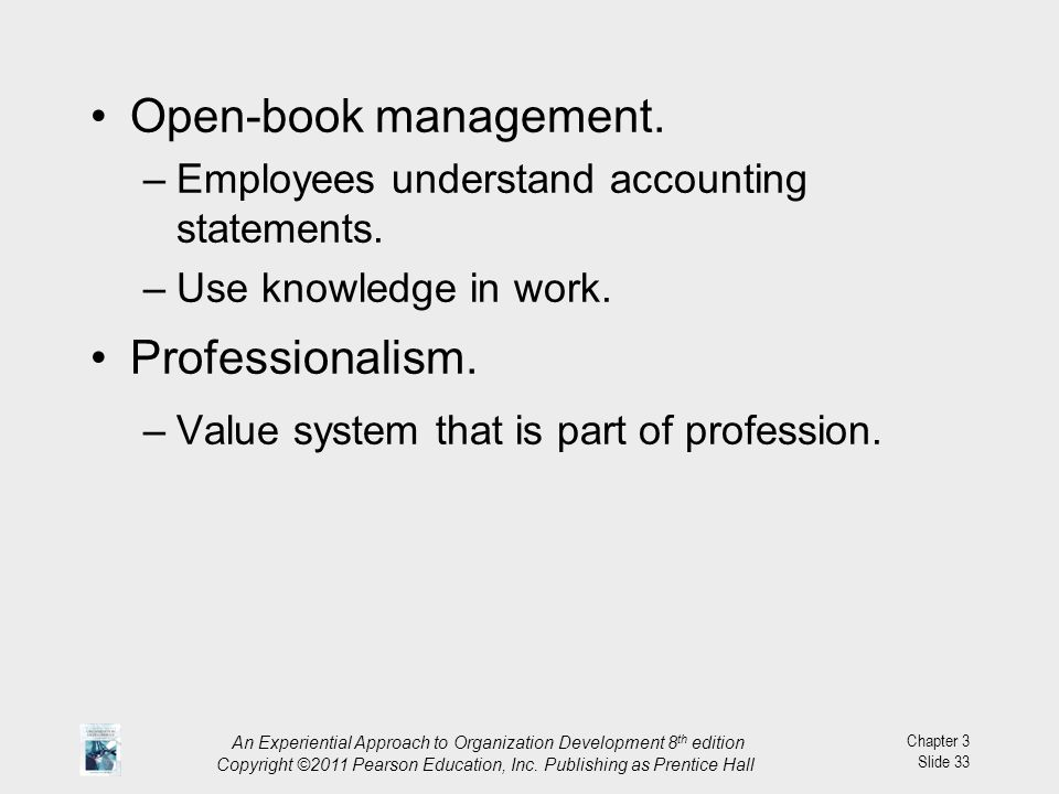 Open-book management. Professionalism.