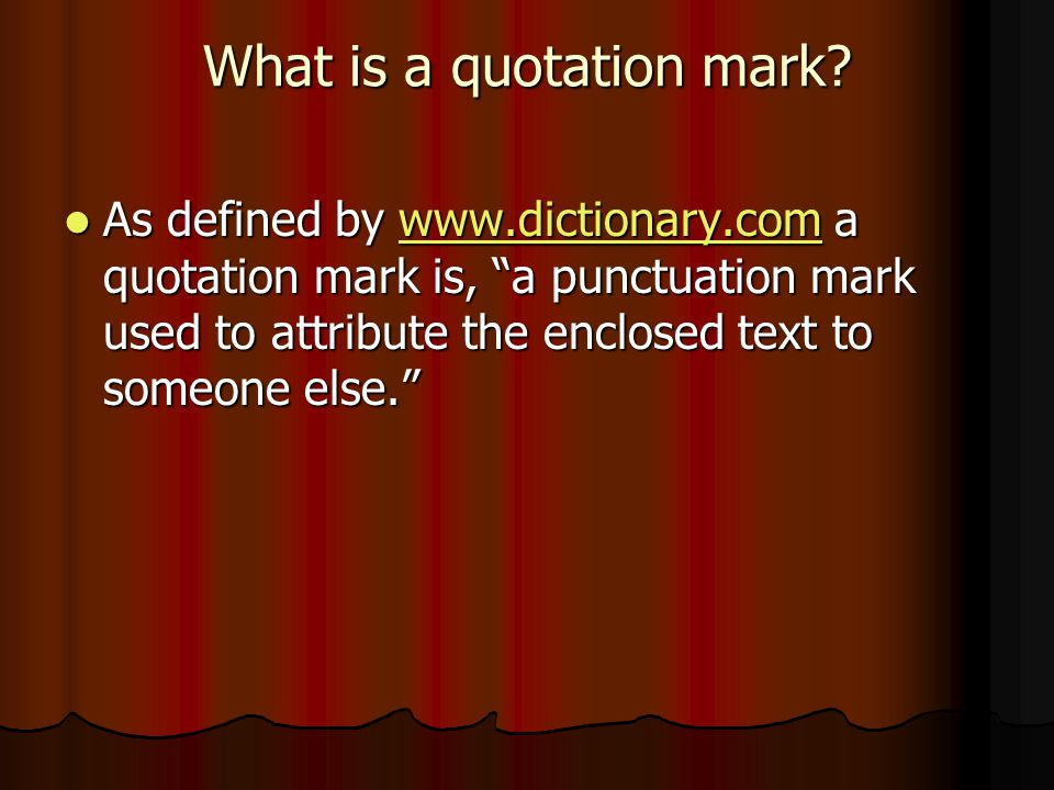 What is a quotation mark