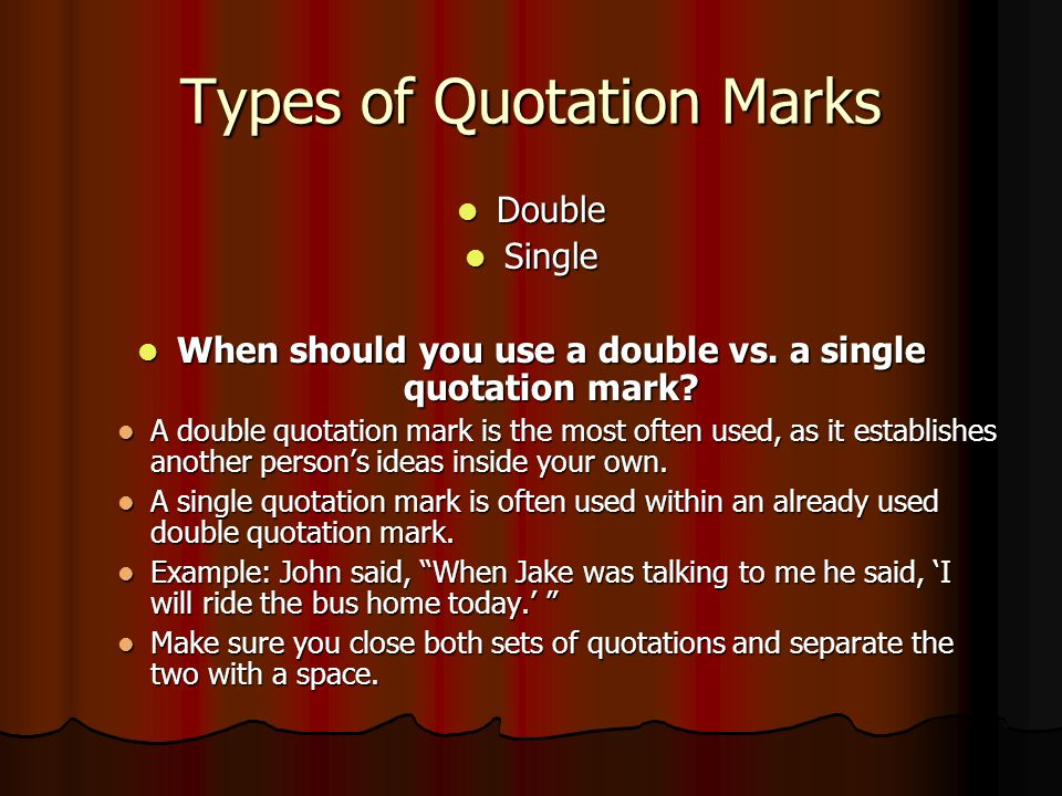 Types of Quotation Marks