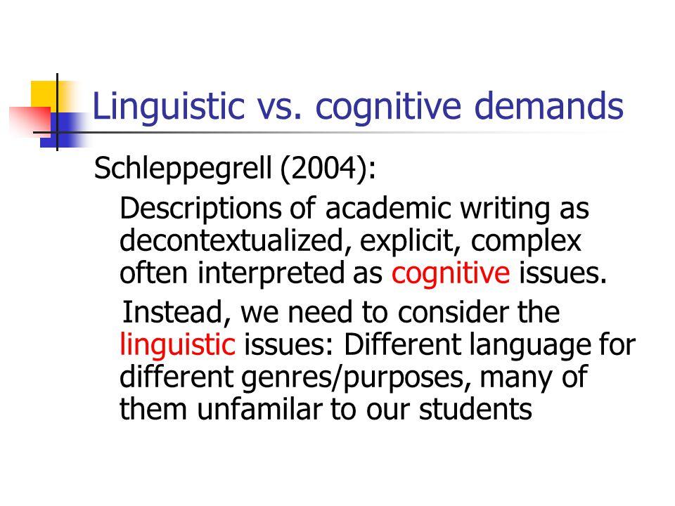 Linguistic vs. cognitive demands