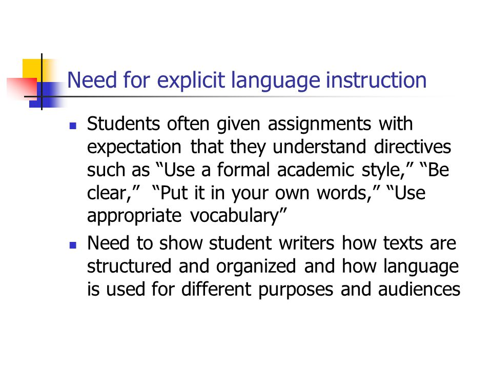 Need for explicit language instruction