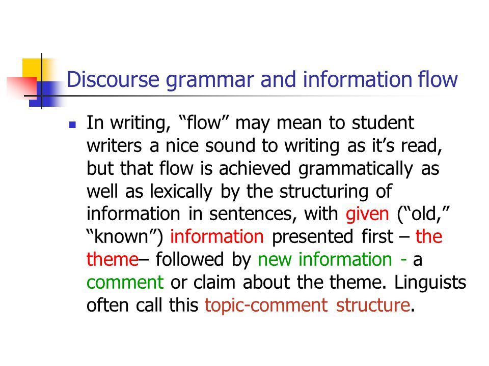 Discourse grammar and information flow