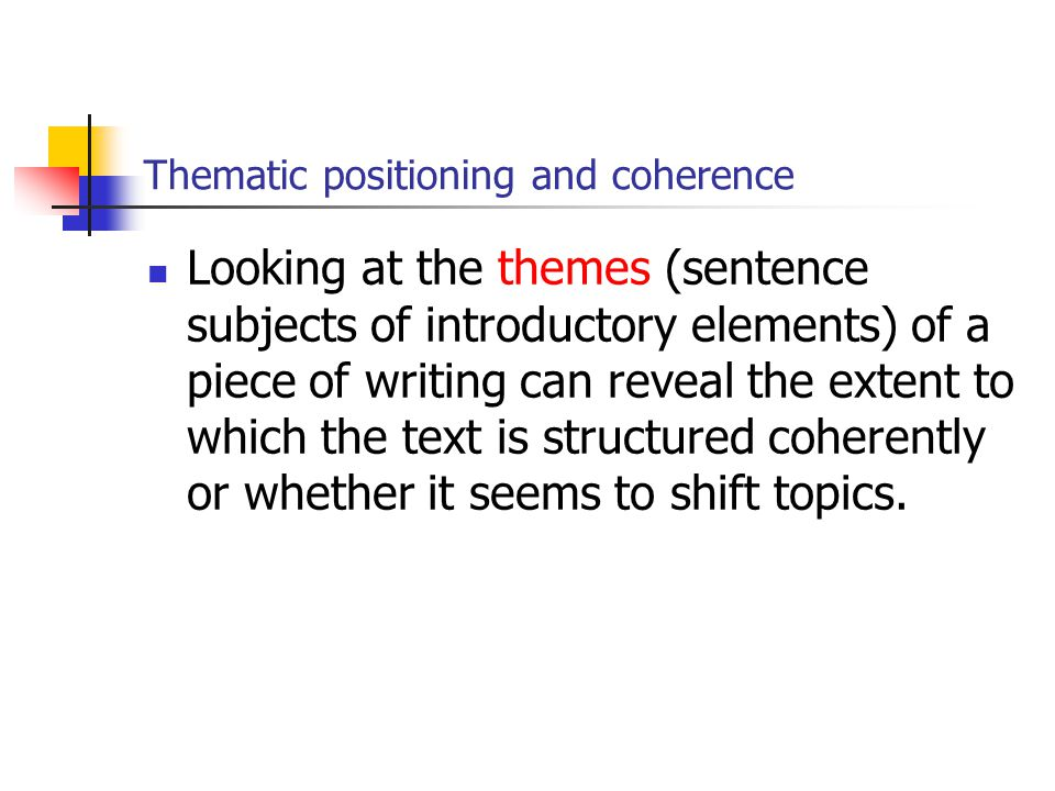 Thematic positioning and coherence
