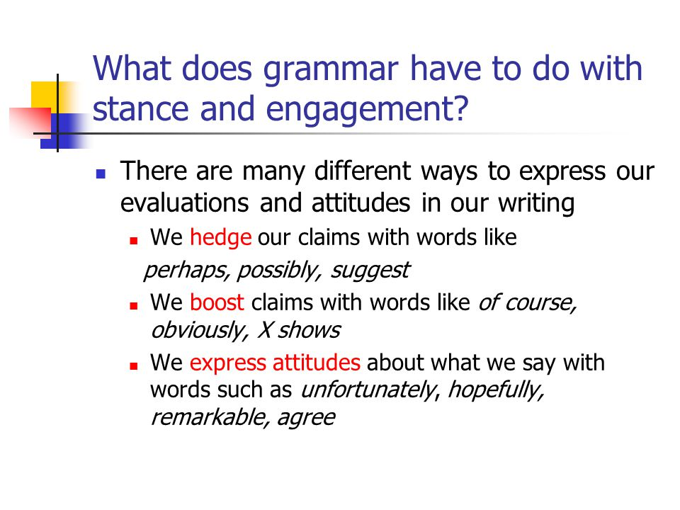 What does grammar have to do with stance and engagement