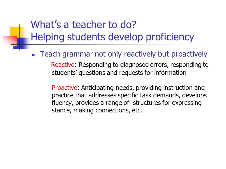 What's a teacher to do Helping students develop proficiency