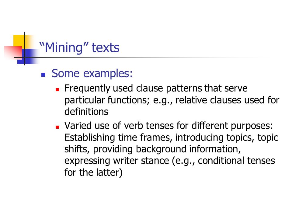 Mining texts Some examples: