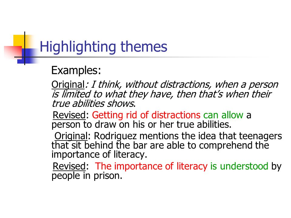 Highlighting themes Examples:
