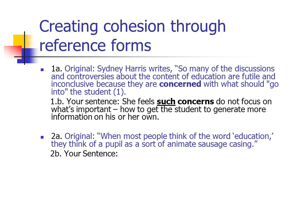 Creating cohesion through reference forms