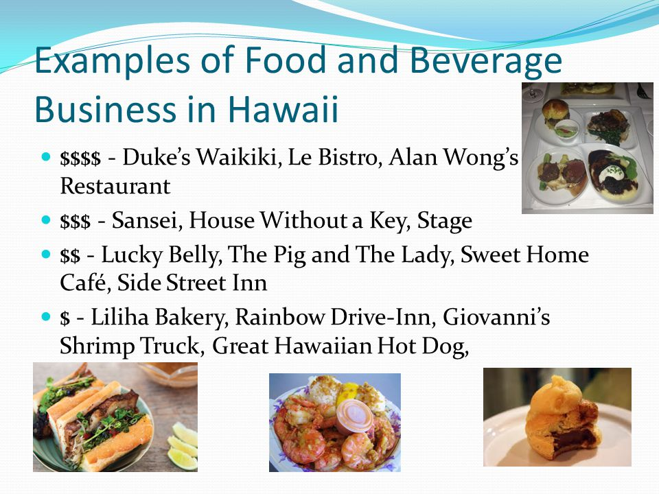 Examples of Food and Beverage Business in Hawaii