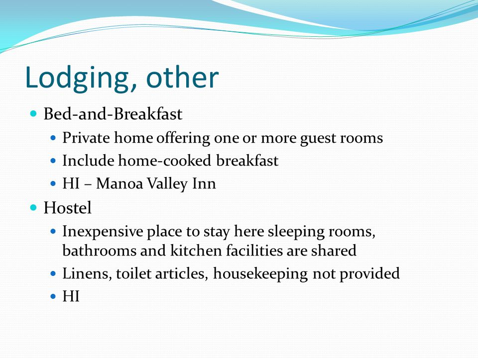 Lodging, other Bed-and-Breakfast Hostel