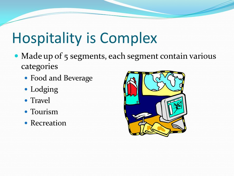 Hospitality is Complex