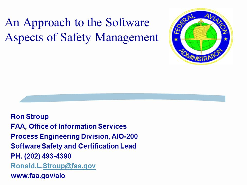 An Approach to the Software Aspects of Safety Management