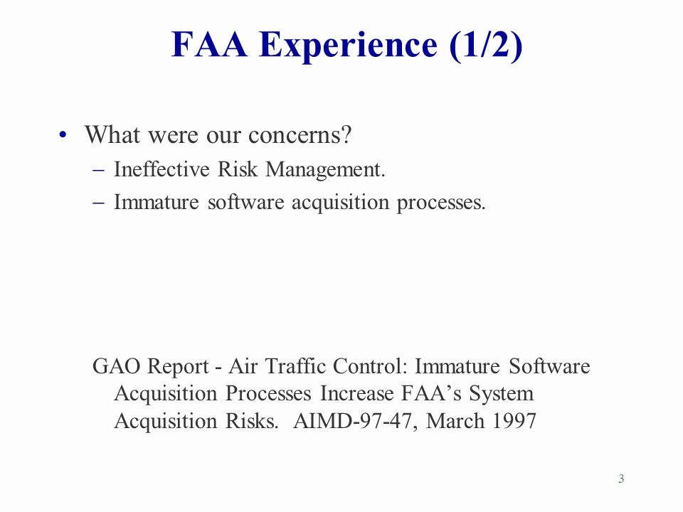 FAA Experience (1/2) What were our concerns