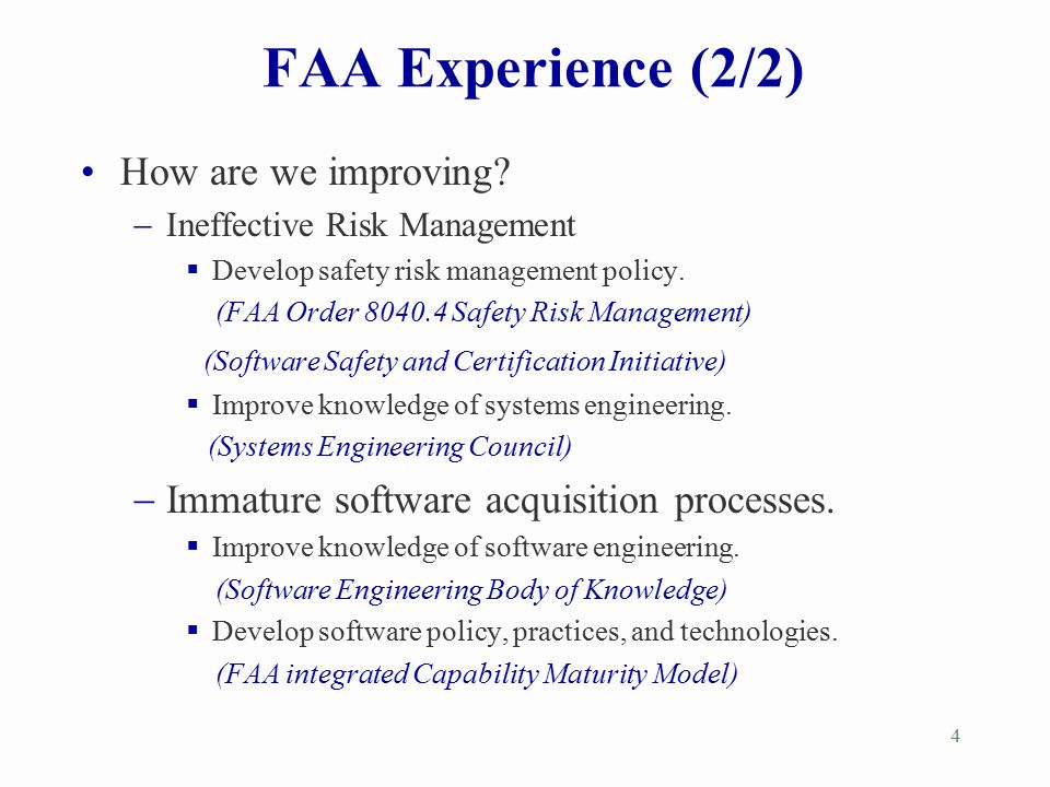 FAA Experience (2/2) How are we improving