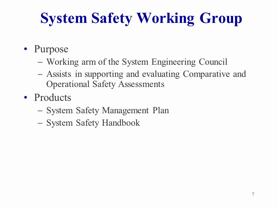 System Safety Working Group